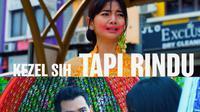 FTV SCTV Kezel SIh Tapi Rindu tayang Senin (21/10/2019) pukul 10.00 WIB (Dok Diwangkara)