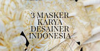 Tetap Gaya dengan Masker Karya Desainer Indonesia