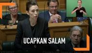 PM Selandia Baru mengucapkan Assalamualaikum sebagai penghormatan kepada umat muslim saat menutup sidang.