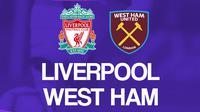 Premier League - Liverpool Vs West Ham United (Bola.com/Adreanus Titus)