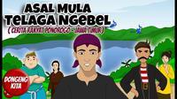 Cerita rakyat asal mula Telaga Ngebel. (Sumber: YouTube/Dongeng Kita)