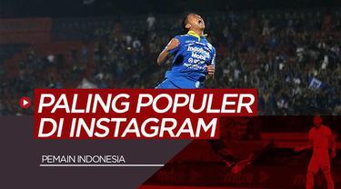Vlog Bola.com 5 Pemain Indonesia Paling Populer di Instagram, Febri Hariyadi Juaranya
