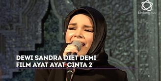 Dewi Sandra pakai makeup tebal, lakukan diet dan menyendiri demi mendalami peran Sabina di film Ayat Ayat Cinta 2.