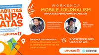 Workshop Mobile Journalism Hari Disabilitas Internasional