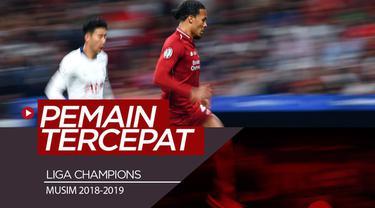 Berita video daftar 6 pemain tercepat di Liga Champions 2018-2019, di mana salah satunya adalah bek Liverpool, Virgil van Dijk.