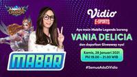 Live streaming mabar Mobile Legends bersama Vania Delicia, Kamis (28/1/2021) pukul 19.00 WIB dapat disaksikan melalui platform Vidio. (Dok. Vidio)