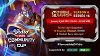 Live streaming Vidio Community Cup Mobile Legends Series 16 dapat disaksikan melalui platform Vidio, laman Bola.com, dan Bola.net. (Dok. Vidio)