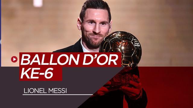 Berita video mega bintang Barcelona dan Argentina, Lionel Messi, meraih penghargaan Ballon d'Or ke-6, Senin (2/12/2019).