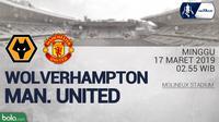 FA Cup - Wolverhampton Wanderers Vs Manchester United (Bola.com/Adreanus Titus)