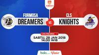 Formosa Dreamers Vs CLS Knights (Bola.com/Adreanus Titus)