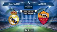 Jadwal Liga Champions 2018-2019, Real Madrid vs AS Roma. (Bola.com/Dody Iryawan)