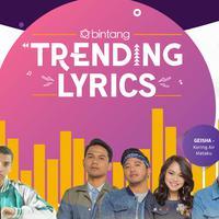 Yuk update lagu-lagu baru hanya di Bintang Trending Lyrics.