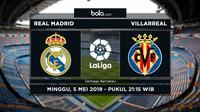 La Liga Real Madrid Vs Villarreal (Bola.com/Adreanus Titus)