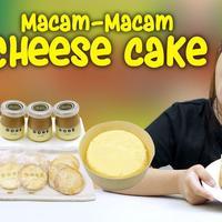 Macam-Macam Cheesecake (Foto: Kokiku TV)