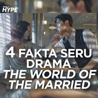 4 Fakta Seru Drama Korea The World Of The Married