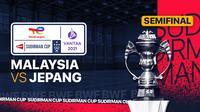 Piala Sudirman 2021 : Malaysia vs Jepang