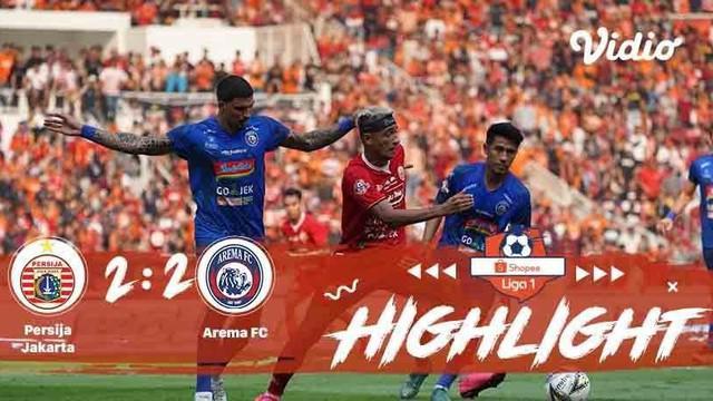 Laga lanjutan Shopee Liga 1, Persija Jakarta VS Arema FC berakhir imbang dengan skor 2-2 #shopeeliga1 #Persija Jakarta #Arema FC