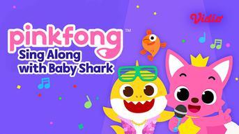Kartun Pinkfong Baby Shark Hadir di Vidio, Ajak Anak Belajar Sambil Bermain