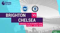 Jadwal Premier League 2018-2019 pekan ke-17, Brighton vs Chelsea. (Bola.com/Dody Iryawan)