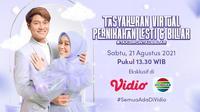 Live streaming Tasyakuran Virtual Pernikahan Lesti Kejora dan Rizky Billar, Sabtu (21/8/2021) dapat disaksikan melalui kanal Indosiar yang ada di platform Vidio. (Dok. Vidio)