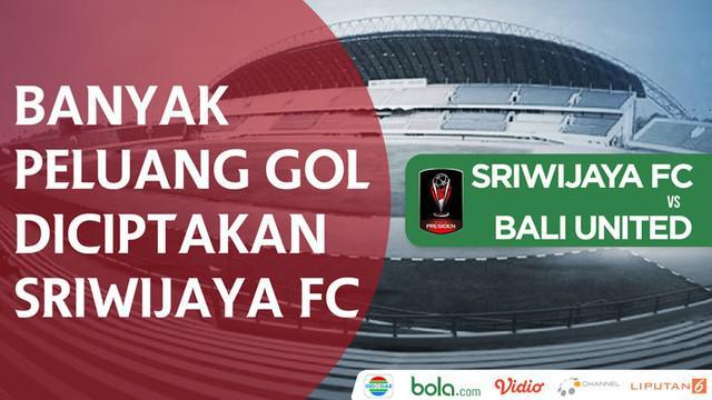 Berita video peluang-peluang Sriwijaya FC untuk membobol gawang Bali United pada semifinal leg I Piala Presiden 2018 di Palembang, Minggu (11/2/2018).