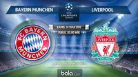 Liga Champions: Bayern Munchen vs Liverpool. (Bola.com/Dody Iryawan)