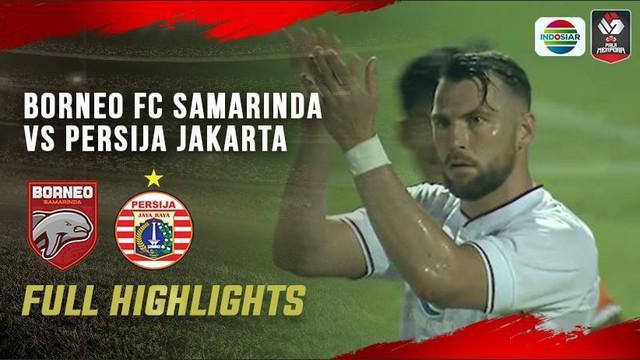 Berita Video Persija Kalahkan Borneo FC 4-0 (27/3/2021)