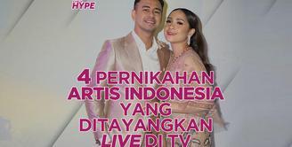 4 Pernikahan Artis Indonesia yang Disiarkan Langsung di Televisi