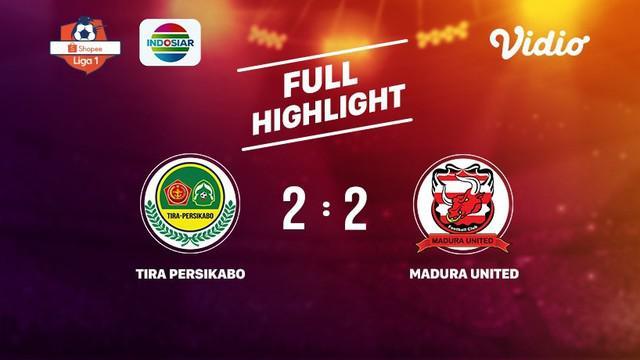 Laga lanjutan Shopee Liga 1, Tira Persikabo VS Madura United berakhir berimbang  2-2 #shopeeliga1