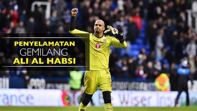 Video penyelamatan gemilang kiper Reading, Ali Al Habsi, saat kalah dari Arsenal di Piala Liga.