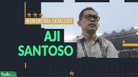 Wawancara Eksklusif Aji Santoso. (Bola.com/Dody Iryawan)