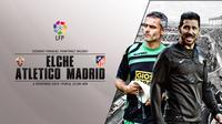 Prediksi Elche vs Atletico Madrid (Liputan6.com/Yoshiro)