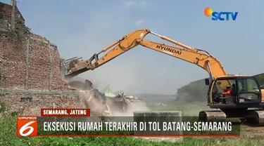 Pengadilan Negeri Semarang akhirnya mengeksekusi bangunan terakhir yang masih berdiri di atas proyek Tol Batang-Semarang.