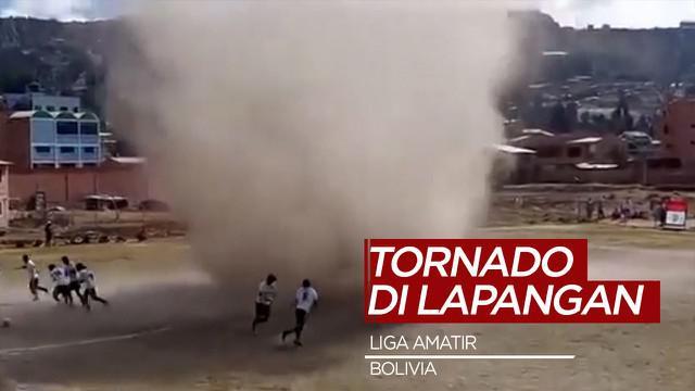 Berita Video Angin Tornado Ganggu Pertandingan Liga Amatir di Bolivia