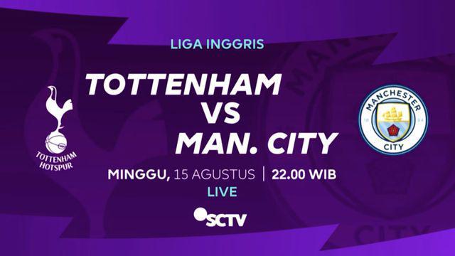 Berita video Laga Tottenham Hotspur vs Manchester City juga akan disiarkan oleh SCTV, sebagai partner Mola TV untuk tayangan free to air Premier League 2021/2022.