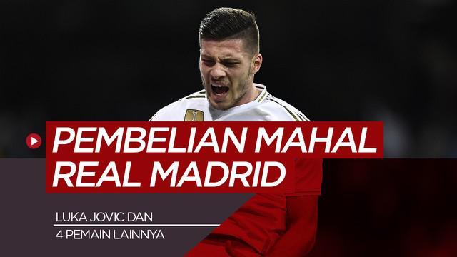 Berita motion grafis 5 pembelian Real Madrid dari Bundesliga, uka Jovic termahal.