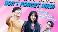 FTV 3xtraOrdinary: Kamu Stay Safe Don't Forget Akko, Rabu, 18 November 2020 pukul 14.30 WIB di SCTV