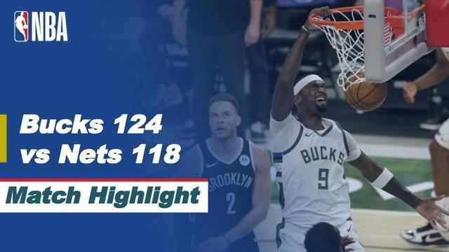 Berita video highlight NBA, pertandingan antara Milwaukee Bucks melawan Brooklyn Nets pada Rabu (5/5/2021).