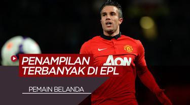 Berita Video 7 Pemain Belanda dengan Penampilan Terbanyak di Premier League, Termasuk Van Persie