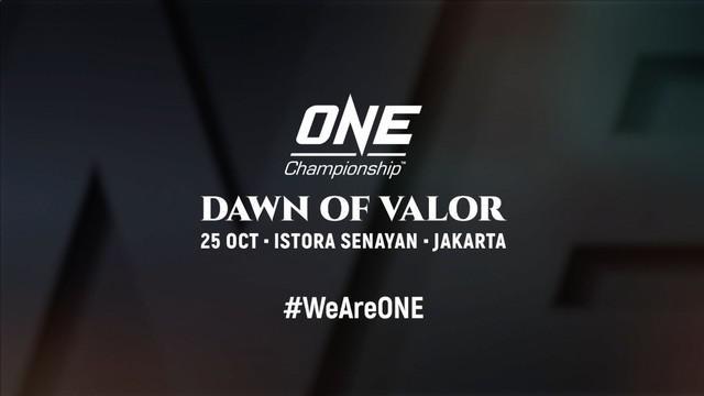 "Berita video One Championship kembali ke Jakarta dan kali ini dengan tema ""Dawn of Valor"" di Istora Senayan pada Jumat (25/10/2019)."