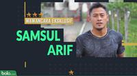 Wawancara eksklusif Samsul Arif. (Bola.com/Dody Iryawan)