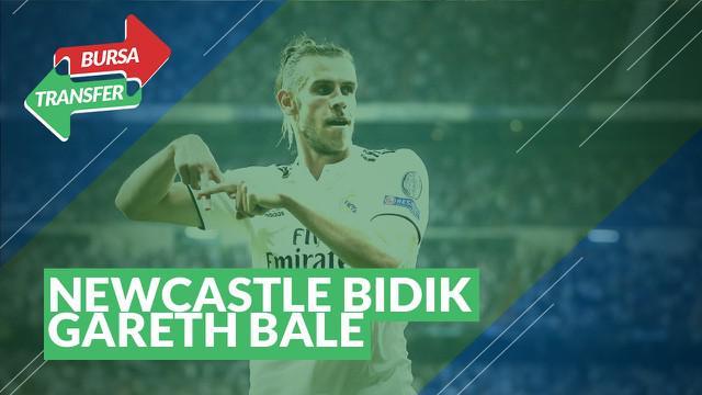 Berita Video tentang Bursa Transfer : Newcastle Inginkan Gareth Bale Dari Real Madrid