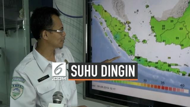 Menurut BMKG suhu dingin pada pagi hari dalam beberapa hari terakhir menjadi pertanda puncak musim kemarau di Indonesia.