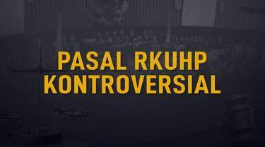 DPR tengah menggodok RKUHP. Namun beberapa pihak menganggap ada sederet pasal yang merugikan.