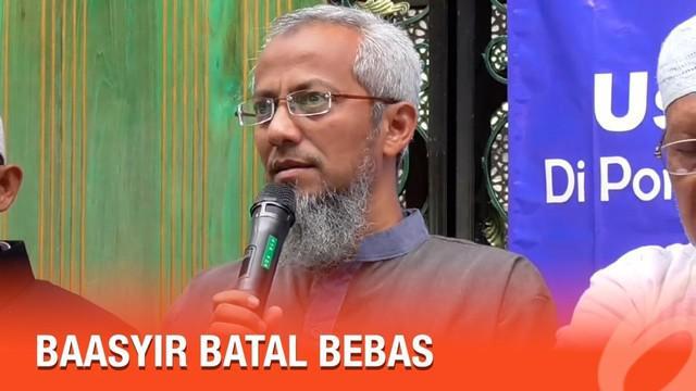 Keluarga Abu Bakar Baasyir mengaku pasrah dengan kabar batalnya pembebasan Baasyir. Walaupun penyambutan persiapan sudah dilakukan, namun keluarga menerima apapun keputusan pemerintah.