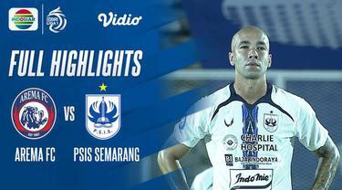 Berita Video, Highlights Pertandingan Arema FC Vs PSIS Semarang pada Sabtu (25/9/2021)