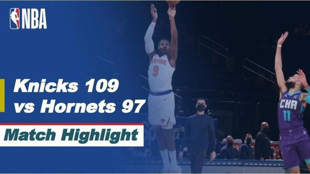 Berita video highlight NBA, New York Knicks Kalahkan Tamunya Charlotte Hornets 109-97, Rabu (21/4/2021).