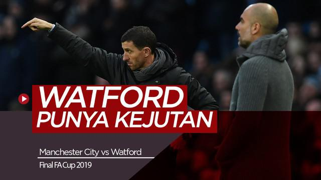 Berita Video Manchester City Waspadai Striker Watford di Final FA Cup