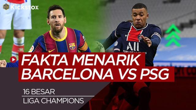 Berita motion grafis fakta menarik Barcelona vs PSG jelang 16 besar Liga Champions 2020/2021 leg 1.