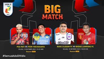 Live Streaming Big Match Liga 2:  AHHA PS Pati Vs  PSIM , RANS Cilegon Vs Badak Lampung di Vidio